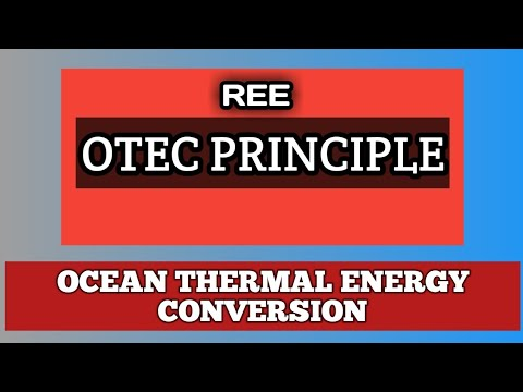 OTEC PRINCIPLE | GTU | REE  | what is ocean thermal energy conversion ?