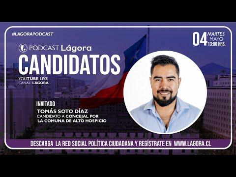 PODCAST LÁGORA | Tomás Soto | Candidato Concejal - Alto Hospicio