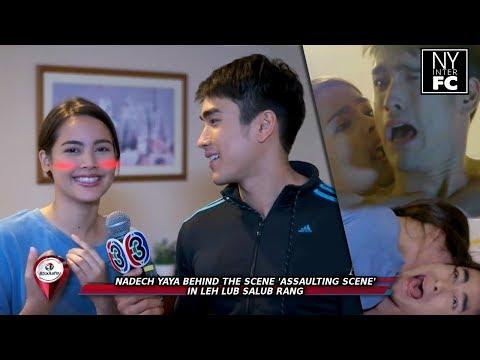 [ENG SUB] Nadech Yaya 'Assaulting' Behind The Scene in Leh Lub Salub Rang Review Bentheung 15/8/17