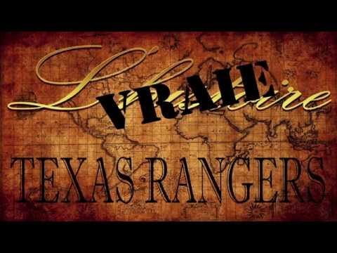 Texas Rangers - l'Histoire Vraie - You-Man