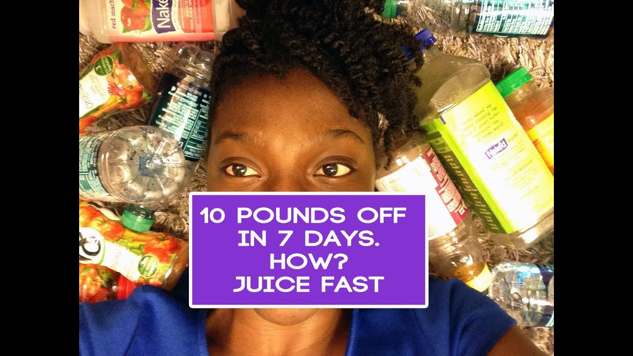 Juice Fast Results 10lbs Gone In 7days Youtube