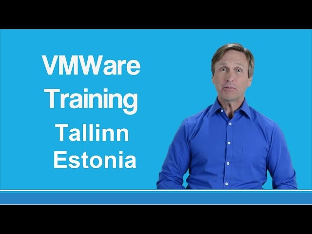 VMware Class Tallinn Estonia