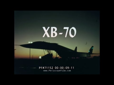 XB-70 SUPERSONIC STRATEGIC BOMBER MACH 3 FLIGHT TEST FILM 71152