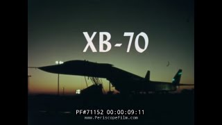 XB-70 SUPERSONIC STRATEGIC BOMBER MACH 3 FLIGHT TEST FILM 71152