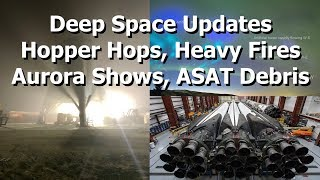 Deep Space Updates - Hopper Hops, Heavy Tests, Hacking The Aurora & ASAT Debris Tracked