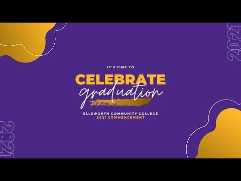 2021 Ellsworth Community College Virtual Graduation