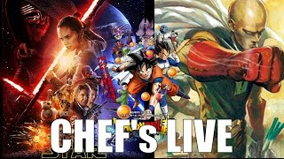 CHEF'sLIVE : STARWARS 7, DRAGONBALL SUPER 22, ONE PUNCH MAN 10