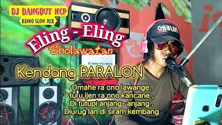 DJ Eling-Eling_Sholawatan Kendang Paralon joss (Renno Slow Mix)