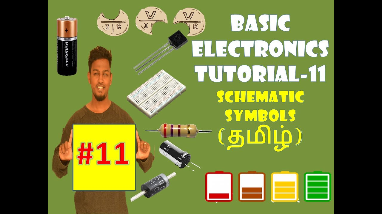 basic electronics tutorial 11 schematic symbol of electronic components tamil  [ 1280 x 720 Pixel ]