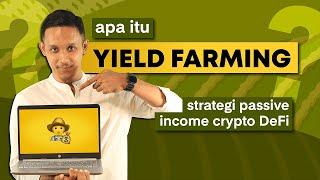 Apa itu Yield Farming? Strategi Passive Income Crypto DeFi - GIVEAWAY 500 RIBU IDRT!