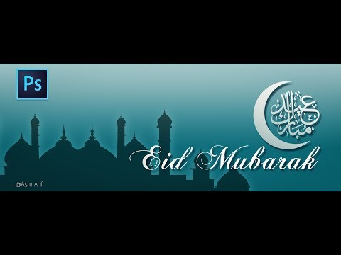 Photoshop Tutorial: How To Design Facebook Cover (Eid Mubarak)