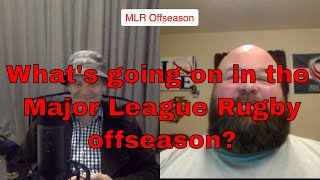 What's going on in the MLR Offseason?