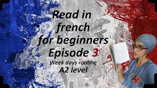 Learning French for Beginners Reading with audio A2 level describe your week