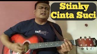 Stinky Cinta Suci    Cover by Tengku Andie