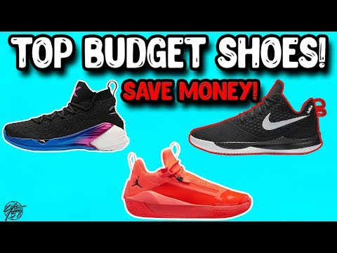 745e027ea5f Top 10 Budget Basketball Shoes 2018! SAVE MONEY!