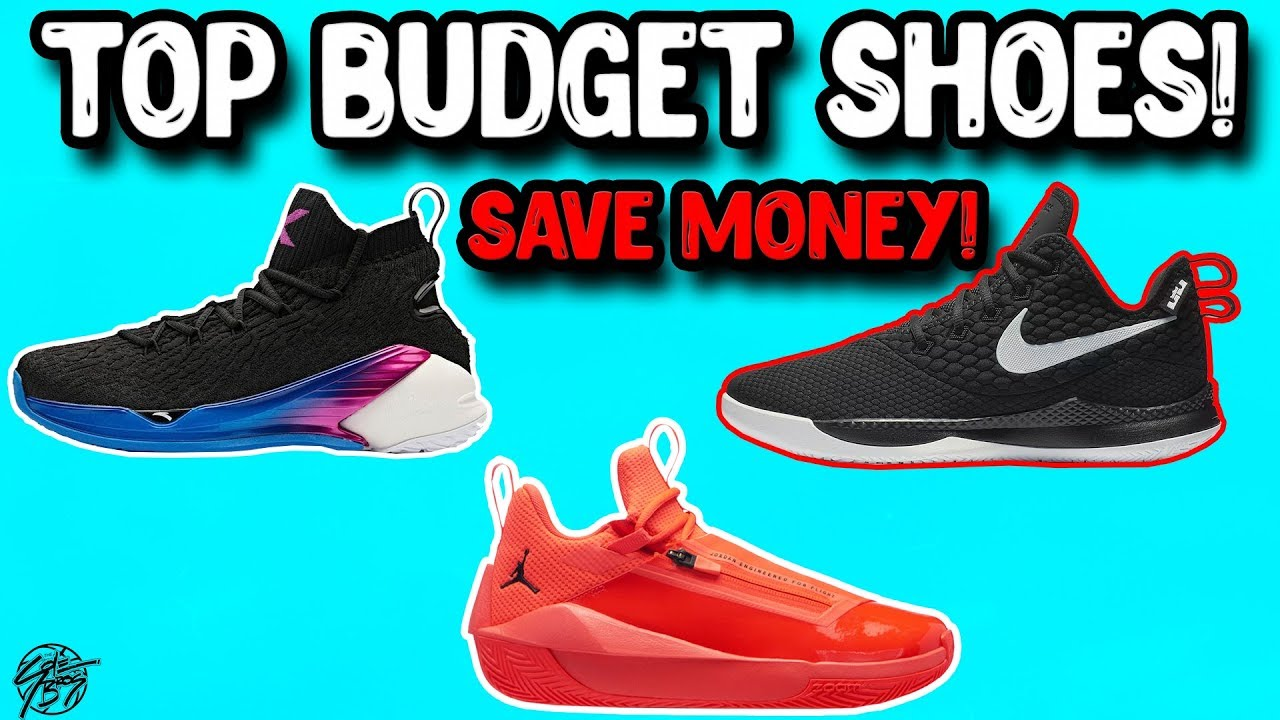 Top 10 Budget Basketball Shoes 2018 Save Money