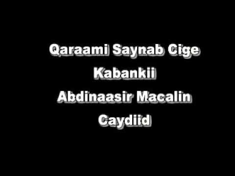 Qaraami Saynab cige  kabankii Abdinasir macalin