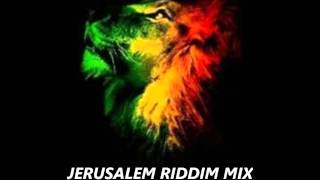 Jerusalem Riddim Mix October 2011 Riddim Mix One Riddim Roots Reggae