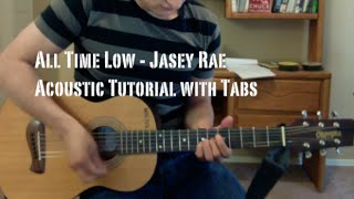 All Time Low - Jasey Rae (Guitar Lesson/Tutorial with Tabs)
