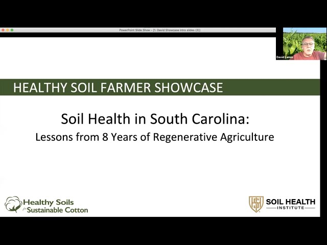 Soil Health in South Carolina: Lessons Learned from 8 years of Regenerative Agriculture