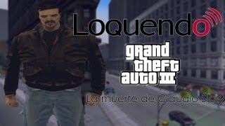 Loquendo - La Muerte de Claudio Slow (GTA III)