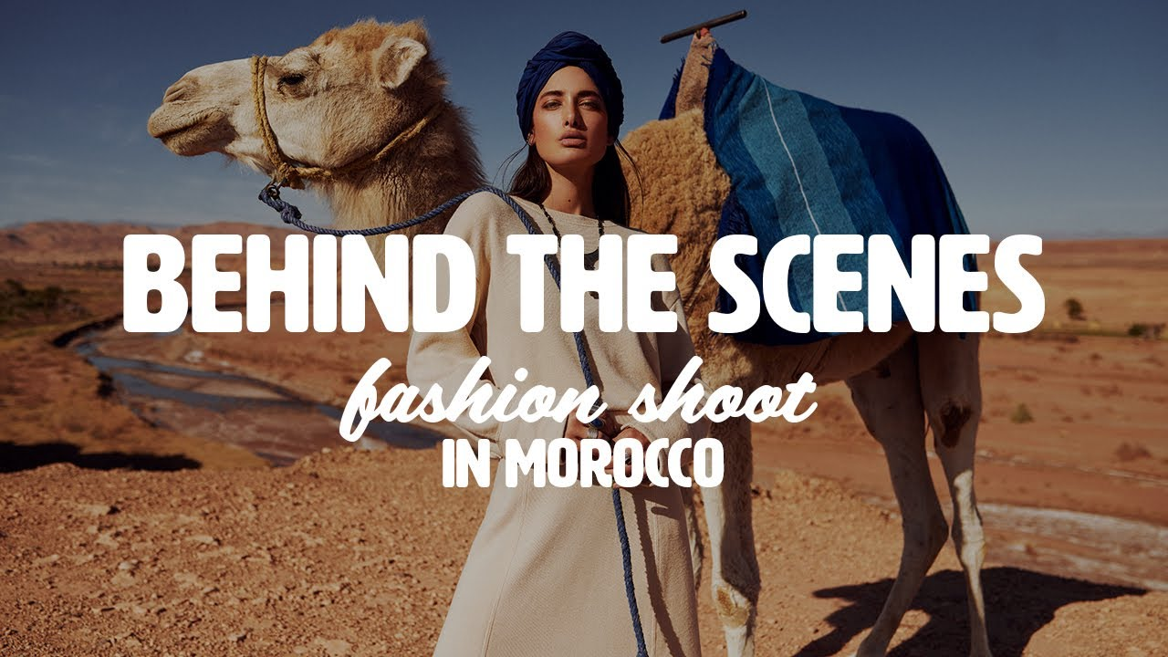 Behind the Scenes Fashionshoot in Morocco