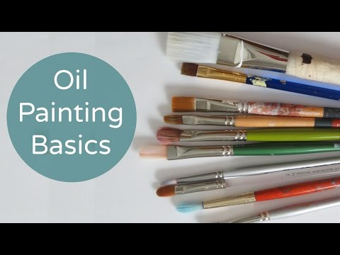 Oil Painting Basics