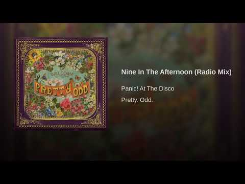 Nine In The Afternoon- Panic! At The Disco