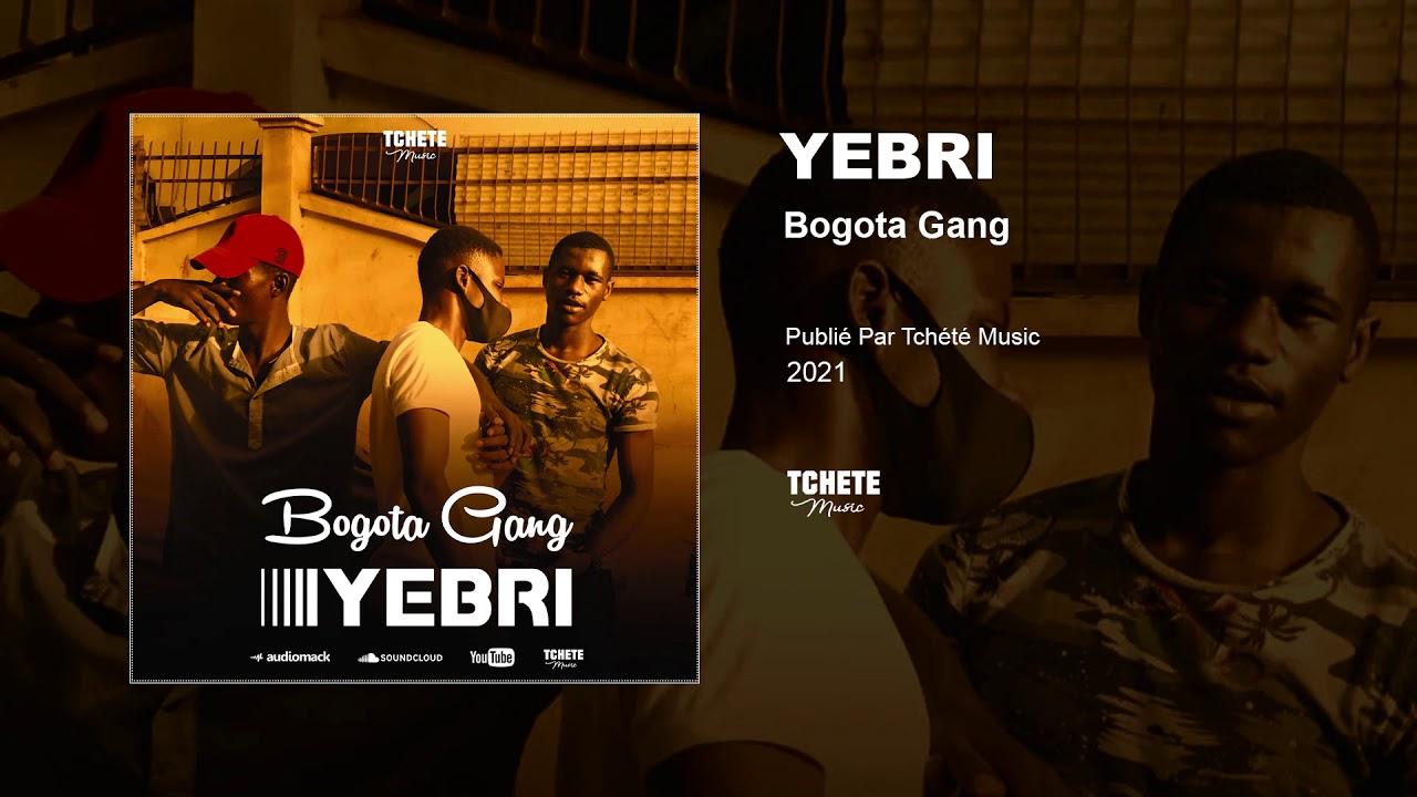 BOGOTA GANG - YEBRI
