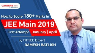 best tips to score 250+ mark in jee mains 2019