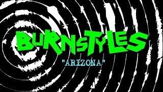Burnstyles - Arizona (Music Video)