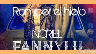Fanny Lunoriel Romper El Hielo - audio oficial.mp3