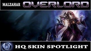 League of Legends: Overlord Malzahar (HQ Skin Spotlight)