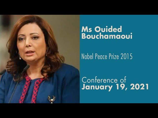 Nobel Peace Prize 2015 winner - Ms Ouided Bouchamaoui