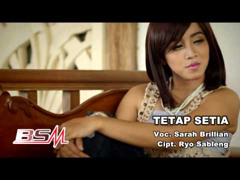 Sarah Brillian - Tetap Setia (Official Music Video)