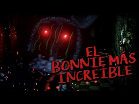 TJOCR: EL BONNIE MÁS INCREÍBLE - Five Nights at Freddy's Fan Made