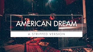 Royal Republic - American Dream (Stripped Version)