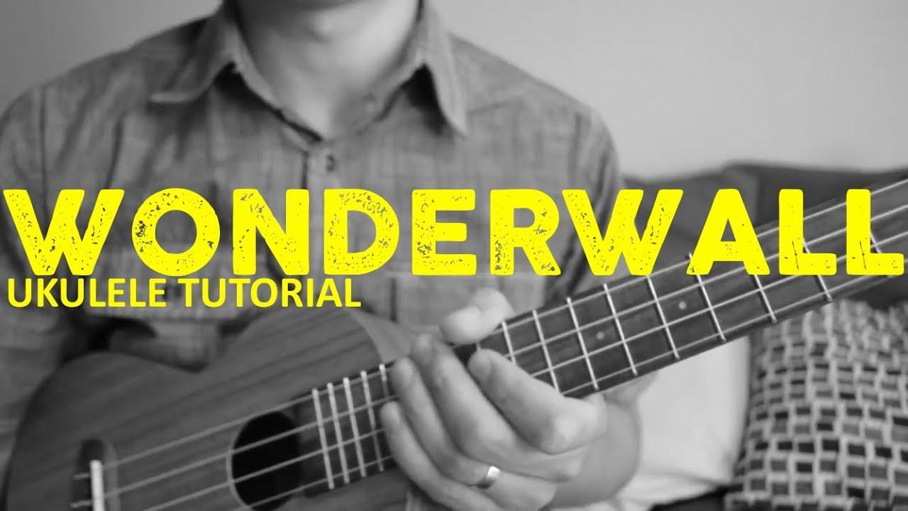 Download Oasis - Wonderwall (Ukulele Tutorial) - Chords - How To Play