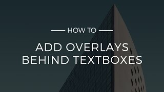 How To Add Overlays Behind Textboxes