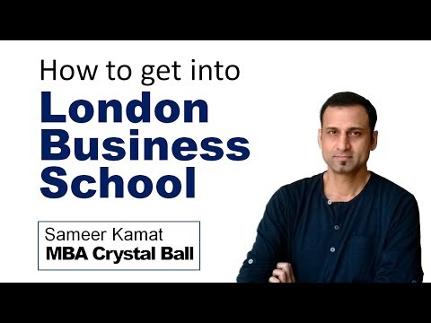 How to get into London Business School