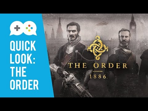 Co-Op Quick Look: The Order: 1886 - Gameplay (PS4)