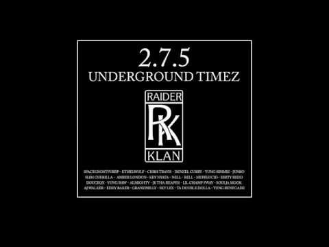 RAIDER KLAN - UNDERGROUND TIMES [ Full Mixtape / Download ]