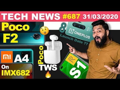 POCO F2 Confirmed, Realme S1, Mi A4 On IMX682, POCO TWS Coming, OnePlus 8 India Launch Date-TTN#687