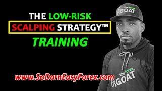 (Low Risk) Scalping Strategy Training - So Darn Easy Forex