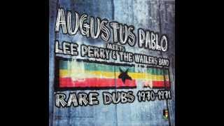 Augustus Pablo Meets Lee Perry And The Wailers Band - keep on moving dub