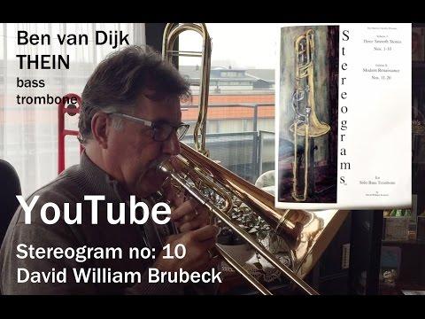 Ben van Dijk - bass trombone Stereogram no:10 -  David William Brubeck