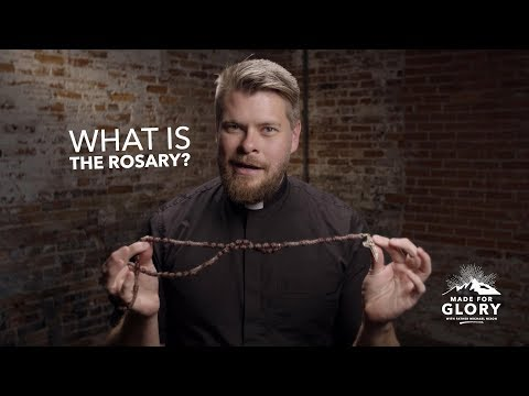 What is the Rosary | Made for Glory
