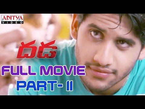 Dhada Telugu Movie Part 11/13 - Naga Chaitanya, Kajal Agarwal