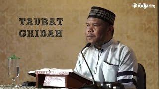 Bertaubat dari Dosa Ghibah - Ustadz Abu Haidar As Sundawy