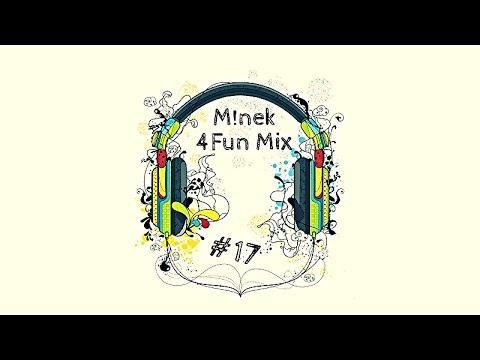 M!nek - 4Fun Mix Vol.17 [2016]